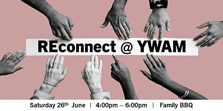 YWAM ReConnect BBQ with Informal Discussion & Fellowship tickets