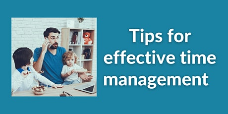 Information Session |Tips for effective time management tickets