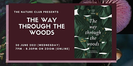 The Way Through The Woods | The Nature Club tickets