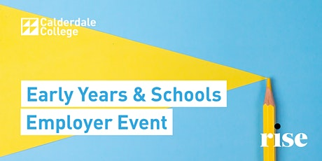 Calderdale College Early Years and Schools Employer Event tickets