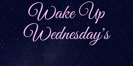 Wake Up Wednesday's ~ ThetaHealing Energy Clearings tickets