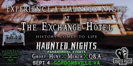 """Haunted Nights Paranormal Events presents """"A Night at The  Exchange Hotel"""" boletos"""