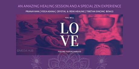 An amazing Sound bath -Tibetan Singing Bowls, Crystal & Reiki healing, Yoga tickets