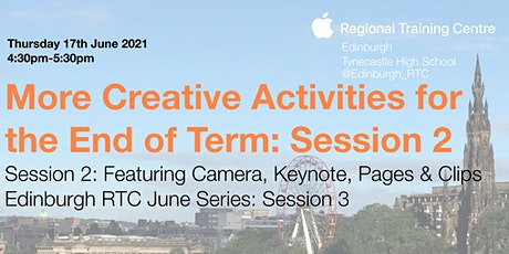 More Creative Activities for the End of Term: Session 2 tickets