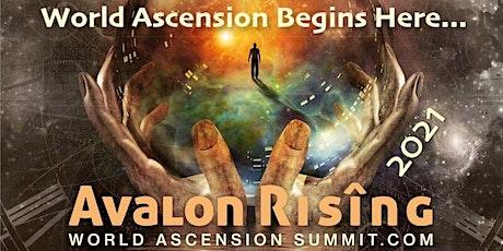 Avalon Rising 2021: World Ascension Summit tickets