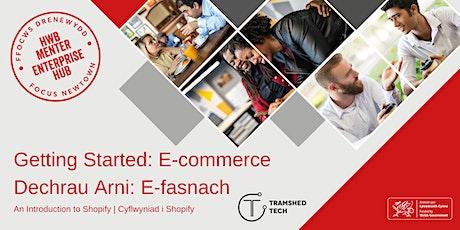 Getting Started: E-commerce #1   Dechrau Arni: E-fasnach #1 tickets