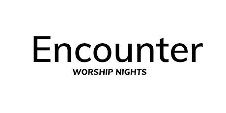 Encounter Night - Saturday 19th June tickets