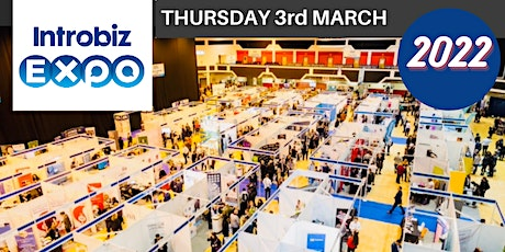 Wales' Largest Business Event Introbiz EXPO 2022 tickets