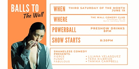 Balls To The Wall COMEDY SHOW! Featuring Tamika Campbell Tickets