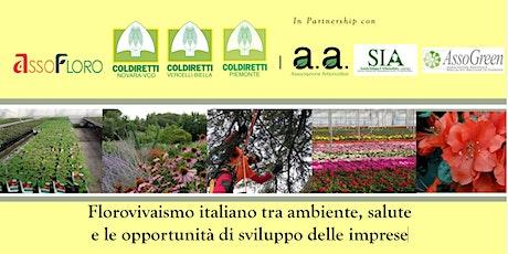 Florovivaismo italiano, ambiente, salute, opportunità imprese biglietti