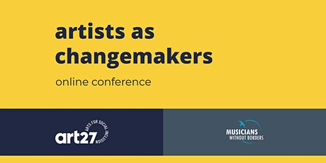 Artists as Changemakers: Online Conference Tickets