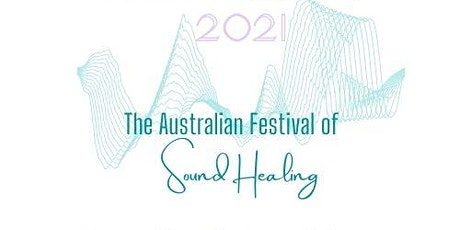 Festival of Sound Healing 'Melbourne Frequencies' tickets