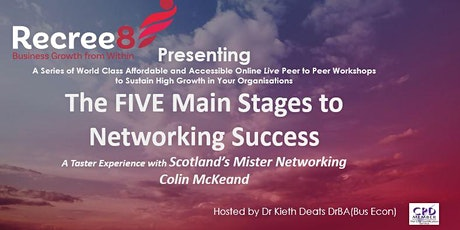 The FIVE Main Stages to Networking Success tickets