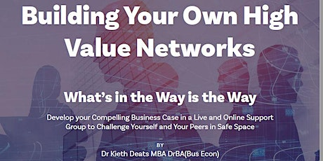 Building Your Own High Value Networks Week 1 tickets