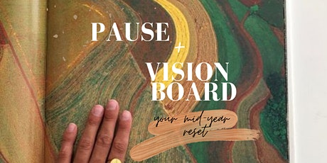 Pause & Vision Board: A Mid-year Reset in Inner West Sydney tickets