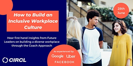 How to Build an Inclusive Workplace Culture through the Coach Approach tickets