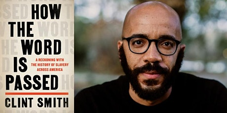"""""""How the Word Is Passed"""" by Clint Smith tickets"""