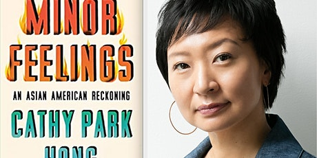 """""""Minor Feelings: An Asian American Reckoning"""" by Cathy Park Hong tickets"""