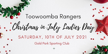 Toowoomba Rangers Ladies Day 2021 - Christmas in July tickets