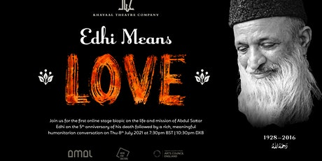 Edhi Means Love - Online Theatre Production tickets