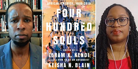 """Four Hundred Souls"" by Ibram X. Kendi, Keisha N Blain tickets"