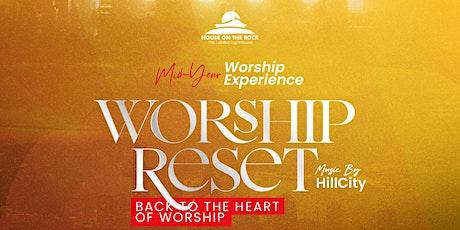 Mid -Year Worship Reset tickets