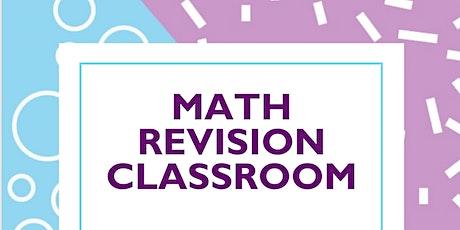 Math Revision Classroom tickets
