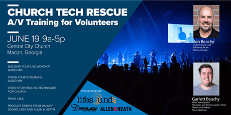 CHURCH TECH RESCUE: A/V Training for Volunteers tickets