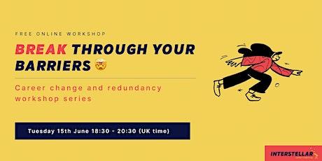 Free online workshop: Break through your barriers billets
