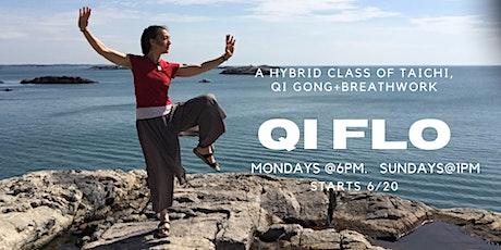 Qi Flow:  A Hybrid class of Taichi, Qi Gong + Breathwork billets