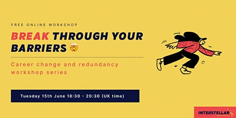 Free online workshop: Break through your barriers biglietti