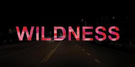 WILDNESS film screening  tickets