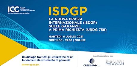 La nuova prassi internazionale (ISDGP) sulle garanzie a prima richiesta biglietti