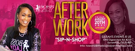 Boss Lady Enterprises presents After Work Sip-n-Shop Savannah! tickets
