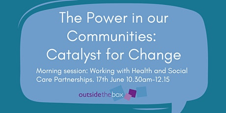 Community Working with Health and Social Care Partnerships tickets