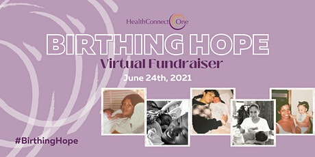 HealthConnect One Birthing Hope Virtual Fundraiser tickets