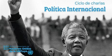 Ciclo de charlas sobre política internacional entradas