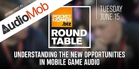 PG.biz RoundTable: Understanding The New Opportunities In Mobile Game Audio tickets