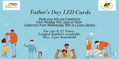 Light Up Father's Day LED Card Kits tickets