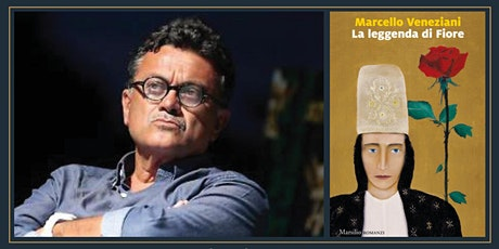 """MARCELLO VENEZIANI """"La leggenda di Fiore"""" (Ed. Marsilio) biglietti"""