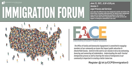 CCPS FACE Immigration Forum 3 Legal Process and Services tickets