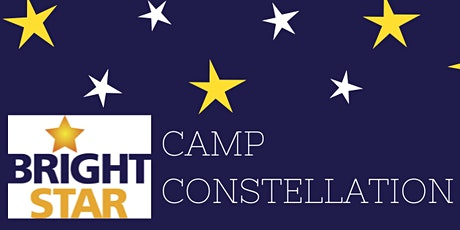 Bright Star Camp Constellation Summer 2021 | 6th-8th grade (Ages 12-14) tickets