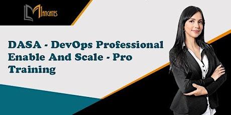 DASA– DevOps Professional Enable and Scale- Pro Training in San Luis Potosi boletos