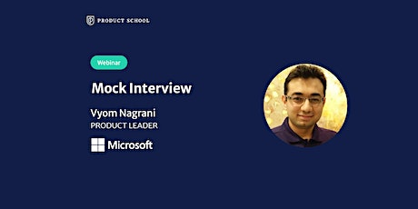 Webinar: Mock Interview with Microsoft Product Leader tickets