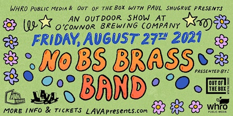 LAVA Summer of Fun: No BS Brass Band at O'Connor Brewing Company tickets