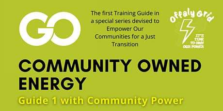 An Introduction to Community Owned Energy - Guide 1 tickets