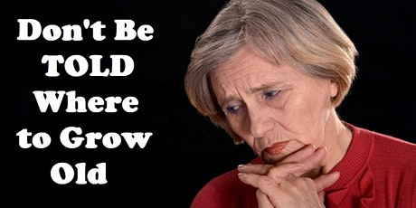 Aging in Place Planning- Put YOU back in YOUR  plan tickets