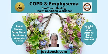 Bio-Touch Healing COPD & Emphysema Workshop tickets