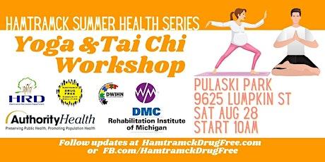 Summer Health Series: Yoga & Tai Chi Workshop tickets