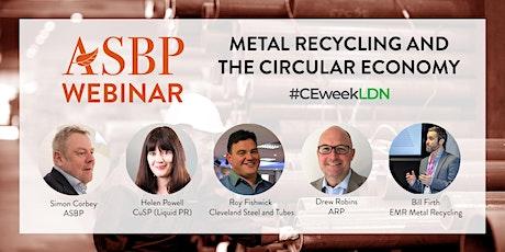 Circular Economy Week Webinar: Metal Recycling and the Circular Economy tickets